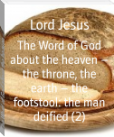 The Word of God about the heaven – the throne, the earth – the footstool: the man deified (2)