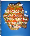2014.02.09 - The Word of God on the Sunday of the tax collector and the Pharisee