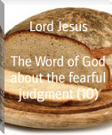 The Word of God about the fearful judgment (10)