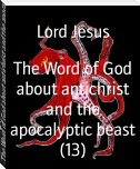 The Word of God about antichrist and the apocalyptic beast (13)