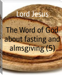 The Word of God about fasting and almsgiving (5)