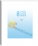 Bill in Boobland