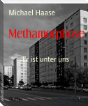 Methamorphose