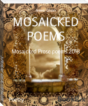 MOSAICKED POEMS