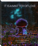 It is a Matter of Love