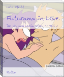 Futurama in Love ~ Teil 1