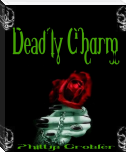 Deadly Charm