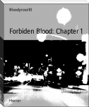 Forbiden Blood: Chapter 1