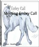 Meeting Embry Call