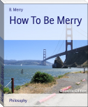 How To Be Merry