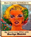 My Secret Love Affair With Marilyn Monroe