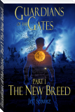 Guardians of the Gates - Part 1, The New Breed