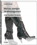Marisas strenges Strafmanagement