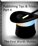 Publishing Tips & Tricks Part 4: The First Words Matter