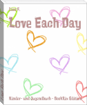 Love Each Day