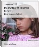 the mystery of Robert D Renelds
