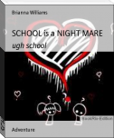 SCHOOL is a NIGHT MARE