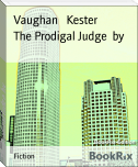The Prodigal Judge  by