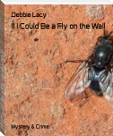 If I Could Be a Fly on the Wall