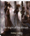 The Night of the Ablaze