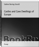 Castles and Cave Dwellings of Europe