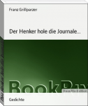 Der Henker hole die Journale...
