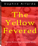 The Yellow Fevered