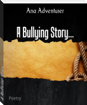 A Bullying Story...
