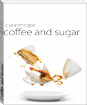 Coffee and Sugar