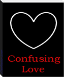 Confusing Love