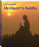 My request to Buddha