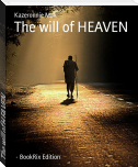 The will of HEAVEN