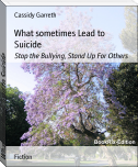 What sometimes Lead to Suicide