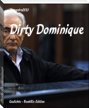 Dirty Dominique