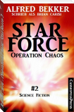 Brian Carisi - Operation Chaos: Star Force 2