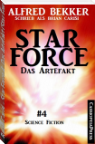 Brian Carisi - Star Force 4: Das Artefakt (Star Force Commander John Darran)
