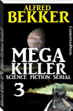 Mega Killer 3 (Science Fiction Serial)