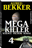 Mega Killer 4 (Science Fiction Serial)