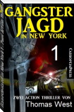 Gangsterjagd in New York 1 - Zwei Action Thriller