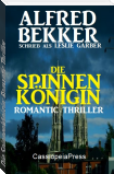Die Spinnenkönigin: Romantic Thriller
