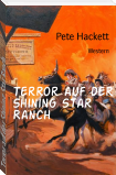 Terror auf der Shining Star Ranch