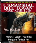 Marshal Logan - Garnett Morgans fünftes Ass