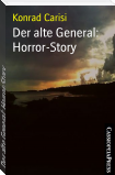 Der alte General: Horror-Story