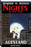 Aufstand - Horror-Roman: Nights of New York