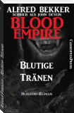 Blood Empire - Blutige Tränen