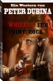 Whiskey für Paint Rock