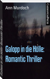 Galopp in die Hölle: Romantic Thriller