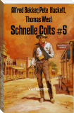 Schnelle Colts #5