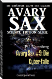 Avary Sax #9: Die Cyber-Falle