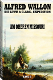 Am Oberen Missouri